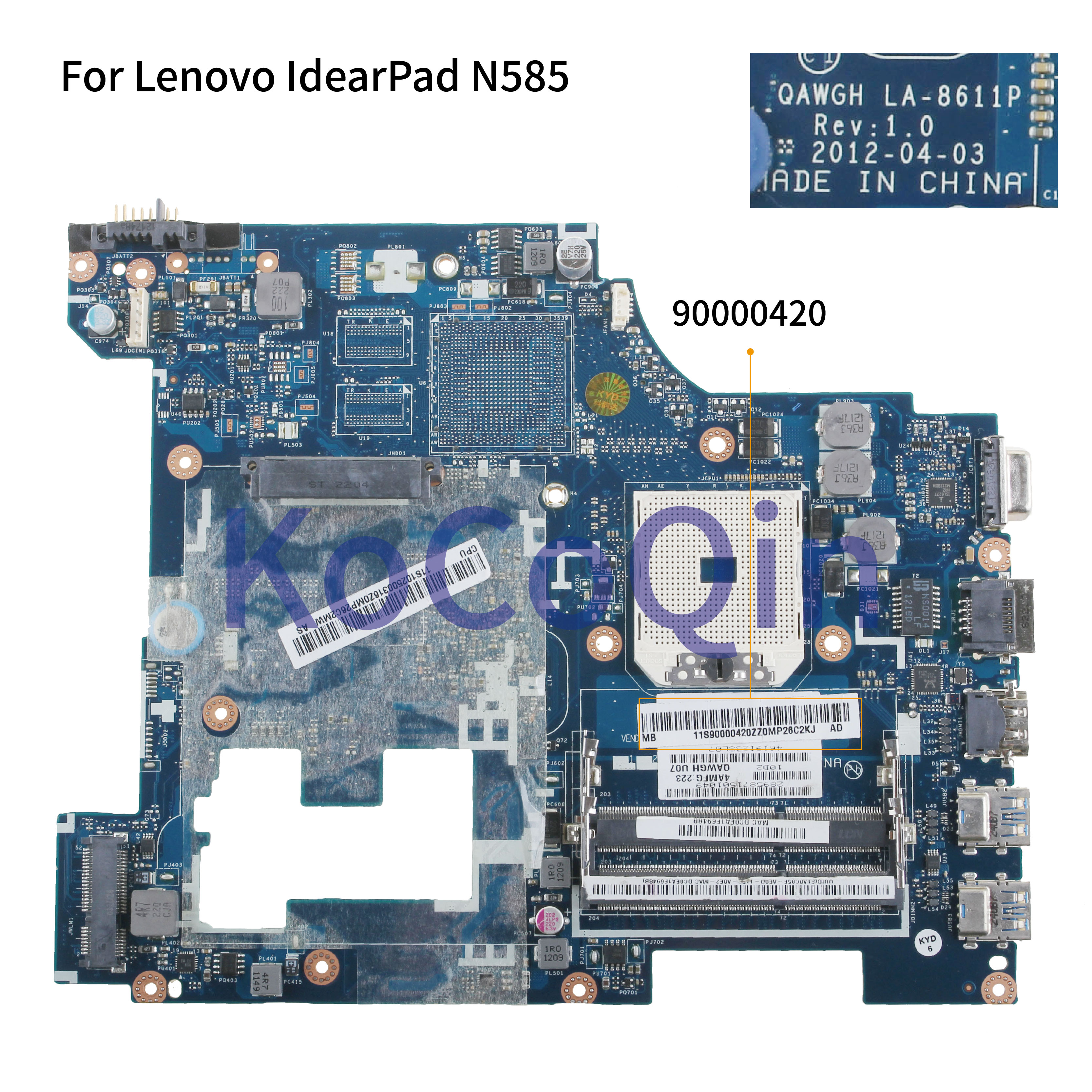 KoCoQin Laptop Motherboard For Lenovo P585 G585 N585 Mainboard QAWGH LA-8611P 90000420 AMD