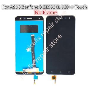 Image 3 - Voor Asus Zenfone 3 ZE552KL Lcd Display Touch Screen Digitizer Vergadering Met Frame Voor ZE552KL Z012D Z012DC Z012DA Lcd