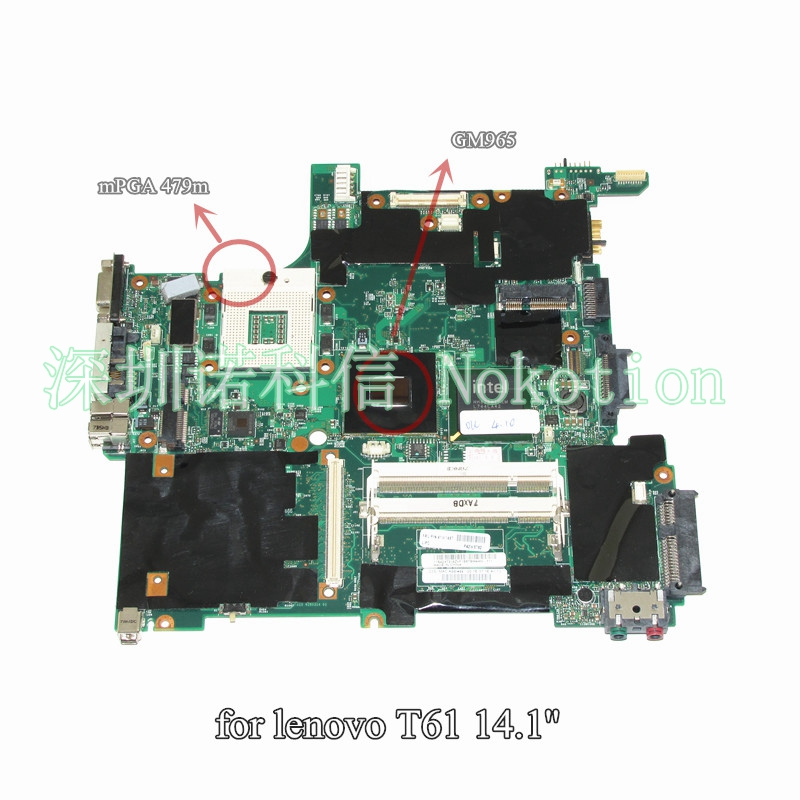 NOKOTION 41W1487 14.1'' Inch Notebook PC Main Board For Lenovo Thinkpad T61 Motherboard System Board DDR2 Free CPU 574680 001 1gb system board fit hp pavilion dv7 3089nr dv7 3000 series notebook pc motherboard 100% working