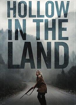 《陆地空谷》2016年加拿大剧情,悬疑,惊悚电影在线观看