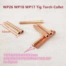 Tungsten Electrode Collet Tig Torch Consumables 1.0/1.6/2.0/2.4/3.0/3.2mm Collet for WP17 WP18 WP26 Tig Torch(China)