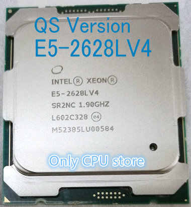 E5-2628LV4 Original Intel Xeon QS Version E5 2628LV 1.90GHZ 12-Core 30MB 75W E5 2628L V4 LGA2011-3 Free shipping