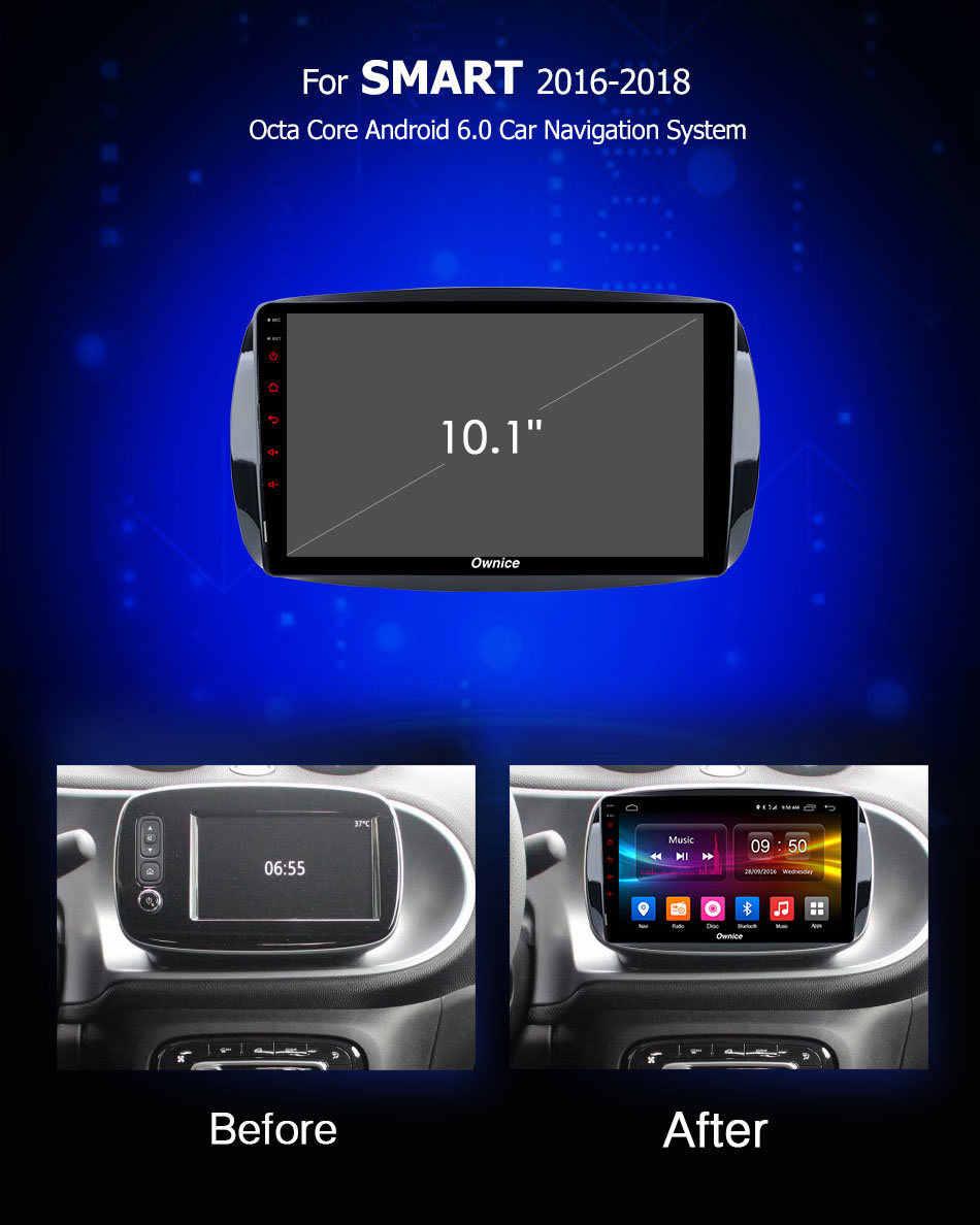 Ownice C500 + G10 Android 8.1 Auto Multmedia dvd-speler GPS autoradio voor Mercedes Benz Smart 2016 2017 2018 Radio stereo 8 Core