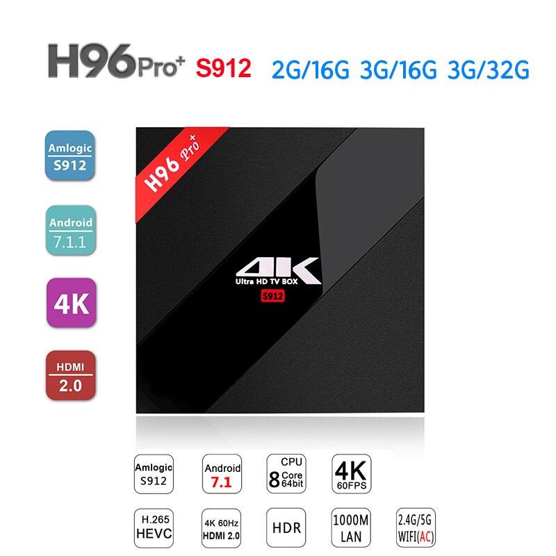 Новый H96 Pro Plus + Android 7,1 Smart ТВ коробка 3g/32 г Amlogic S912 Восьмиядерный 64Bit 2,4 г/5 г Wi-Fi 4 К BT4.1 HD Декодер каналов кабельного телевидения PK T9 X92