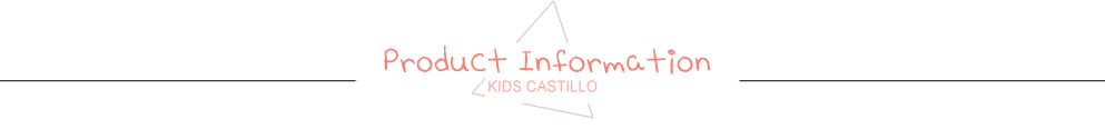 KIDS CASTILLO producton information