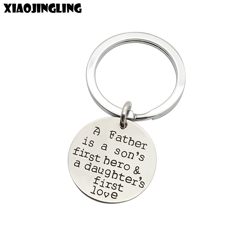 XIAOJINGLING High Quality Stainless Steel Key Chainsa father is a sons first hero&a daughters first loveFathers Day Gifts