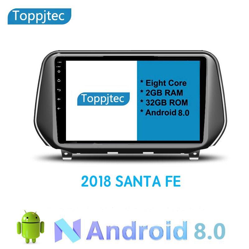 10.1 pouces Octa 8 Core Android 8.1 RAM 2G ROM 32G pour Hyundai SANTA FE 2018 2019 VOITURE lecteur dvd stéréo Radio navigation gps WIFI