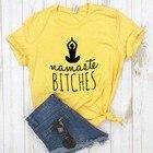 ★  Namaste суки йога Женщины футболка Хлопок Повседневная Смешная футболка Подарок Lady Yong Girl Top T ①