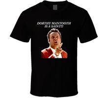 Anchorman Dorthy Mantooth Funny Movie T Shirt Brand Cotton Men Clothing Male Slim Fit T Shirt Print T-Shirt Mens Summer