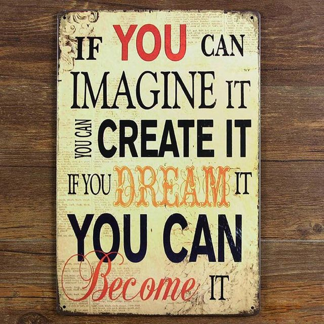 Positive Quote if you can imagine it Tin Sign Metal Plate Poster ...