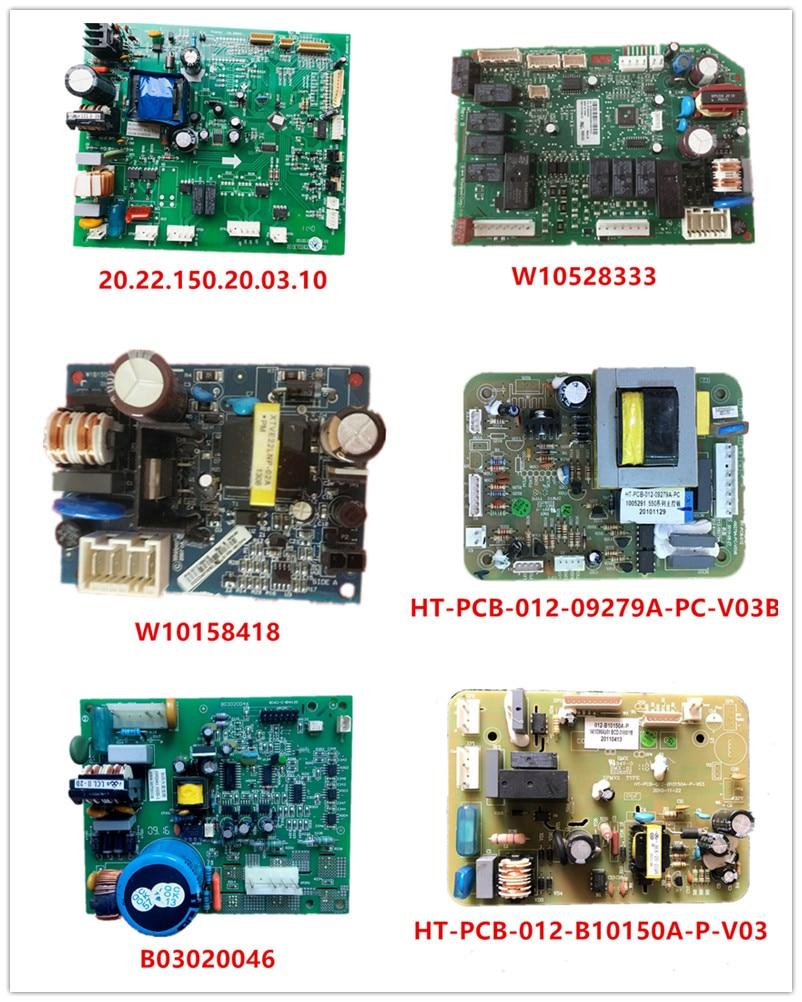 20.22.150.20.03.10| W10528333| W10158418| HT-PCB-012-09279A-PC-V03B| 20.22.127.10.01.10| B03020046|HT-PCB-012-B10150A-P-V03 Used