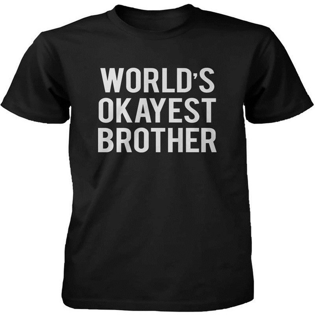 af626188aab1 Men s Funny Statement Black Cotton T-shirt World s Okayest Brother Tee Shirt  Casual Printing tshirts Plus Size Euro Size