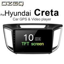 OZGQ Android 7 1 Car Player For Hyundai Creta 2014 2018 Screen Auto GPS Navigation Bluetooth