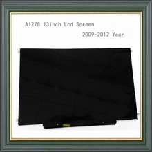 "Original 100% new A1278 lcd screen for Macbook Pro A1278 13"" lcd screen 2009 2010 2011 2012 Year replacement"