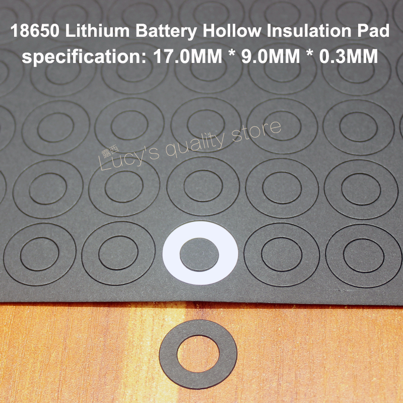 100pcs/lot 18650 Lithium Insulation Pad Battery Hollow Flat Head Pad Battery Accessories Positive Insulation Mess 17*9.0*0.3