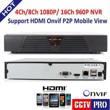 4Ch / 8Ch 1080 P o 16Ch 960 P CCTV NVR para cámara IP ONVIF salida HDMI red grabador de apoyo nube P2P iPhone Android ver