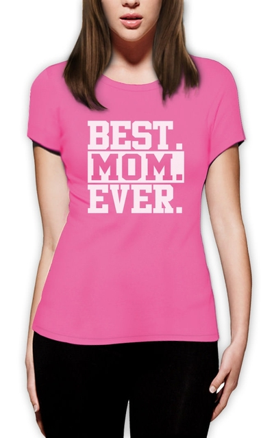 a4f223f4 2017 Cotton T Shirts Clothing Short Graphic Best Mom Ever Gift For Mother'S  Day Mommy Birthday Crewneck O-Neck Tees For Women