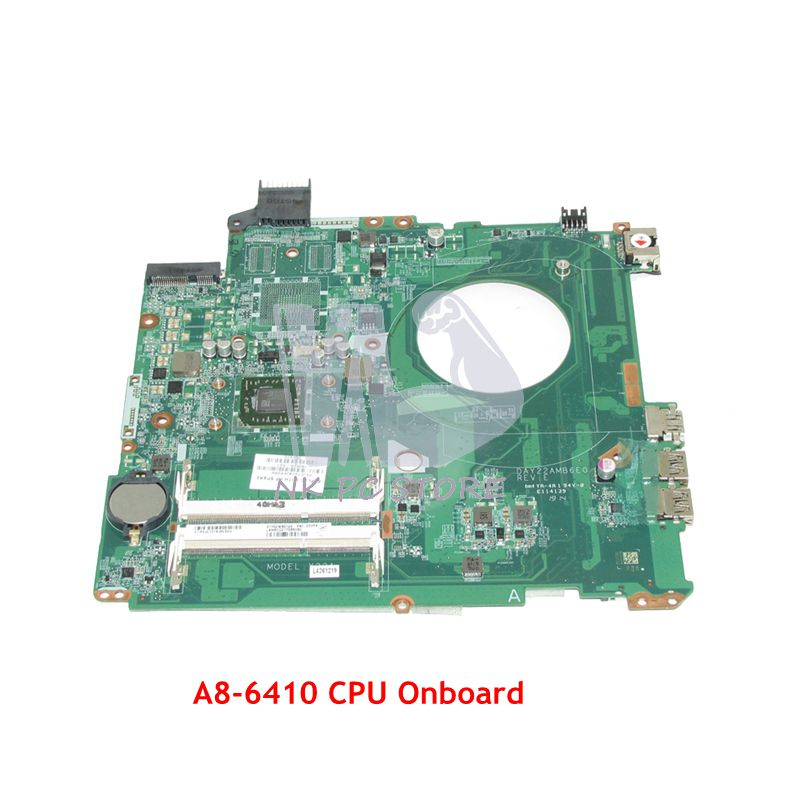 NOKOTION 762526-501 762526-001 Main Board For HP Pavilion 15-P Laptop Motherboard DAY22AMB6E0 A8-6410M CPU DDR3 nokotion 746017 001 746017 501 motherboard for hp probook 645 655 g1 laptop main board socket fs1 ddr3 6050a2567101 mb a02