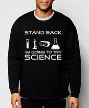2017 new autumn winter fashion stand back l'm going to try science men brand hoodies funny man harajuku sweatshirt hip hop