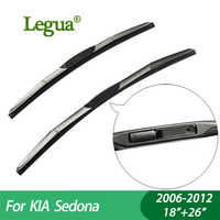 "Hojas de limpiaparabrisas Legua para KIA Sedona (2006-2012), 18 ""+ 26"", limpiaparabrisas, goma de 3 secciones, limpiaparabrisas, accesorio para coche"
