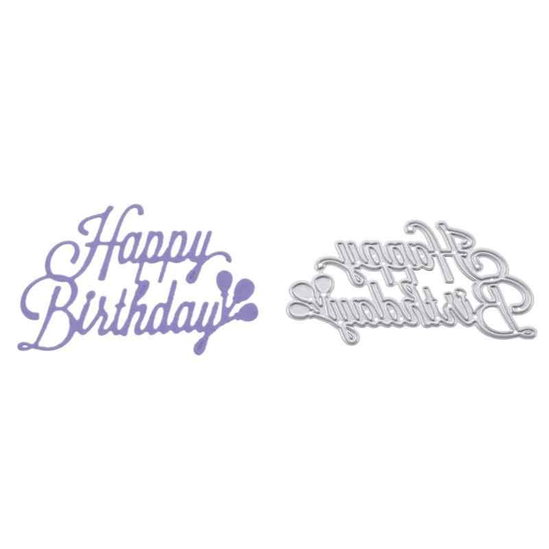 2019 Selamat Ulang Tahun Metal Cutting Dies Diy Scrapbooking Stensil Photo Album Dekoratif Embossing Folder Mati Kartu Template