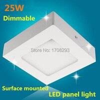 20 pcs/lot Dimmable LED Surface Monté panneau Lumineux 18W25W Super Lumineux Plafond lampes Carré (ou ronde) 110 V-240 V pilote Externe