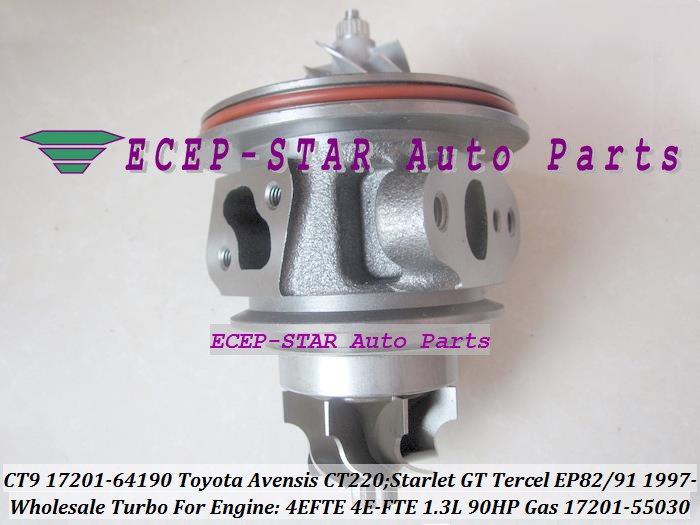 Turbo CHRA Cartridge CT9 17201 64190 17201 55030 For TOYOTA Starlet GT Tercel EP82 EP91 Avensis CT 220 1997 4EFTE 4E FTE 1.3L