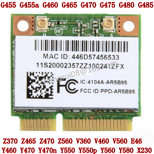 Atheros AR5B95 AR9285 802 11B/G/N V460 G460 B560 Z460 Z560 Y460 Z475 E46a  E46g E46L G455 G460 X230 G480 WIFI CARE WLAN
