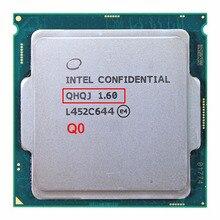 Инженерных версия INTEL I7 процессор ES qhqj 1,6 ГГц как qhvx qhqg Intel Skylake Процессор 1,6 внутренних графика HD530