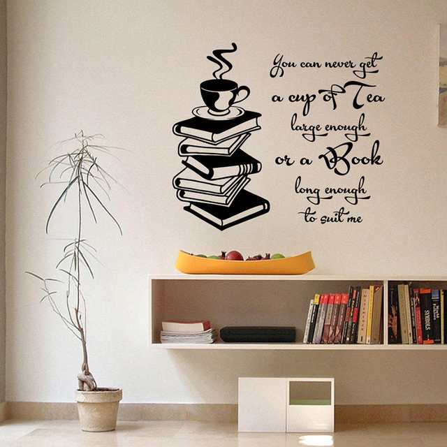 wall decal inspirational quotes cup of tea large enough book long