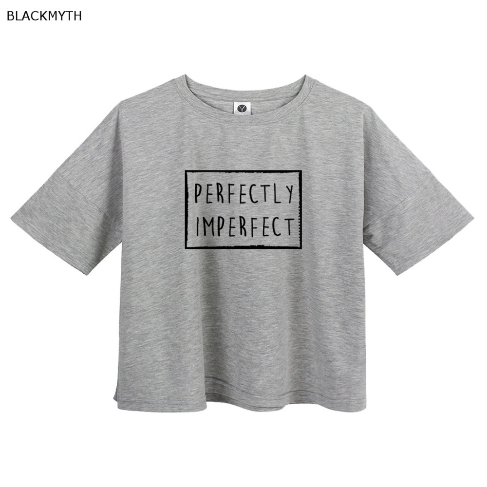 0f8d67718bb BLACKMYTH Letters Print PERFECTLY IMPERFECT Women Crop T Shirt Cotton Top Tee  Black White Gray All Match Summer Casual Tshirt -in T-Shirts from Women's  ...