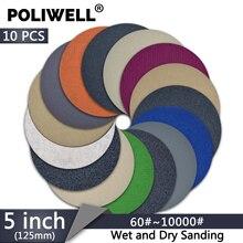 POLIWELL 10 Pcs 5 Inch 125mm מלטש דיסקים 60 ~ 10000 חצץ סיליקון קרביד וו ולולאה רטוב יבש עגול נייר זכוכית רכב שוחקים כלים