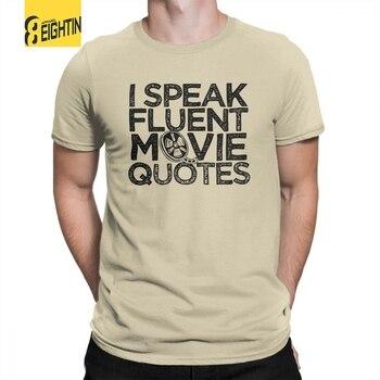 Speak Fluent Movie Quotes Funny Nerd Geek T Shirt Man T Shirt Leisure 100% Cotton Short Sleeve Tee Shirt Crewneck T-Shirts Tops