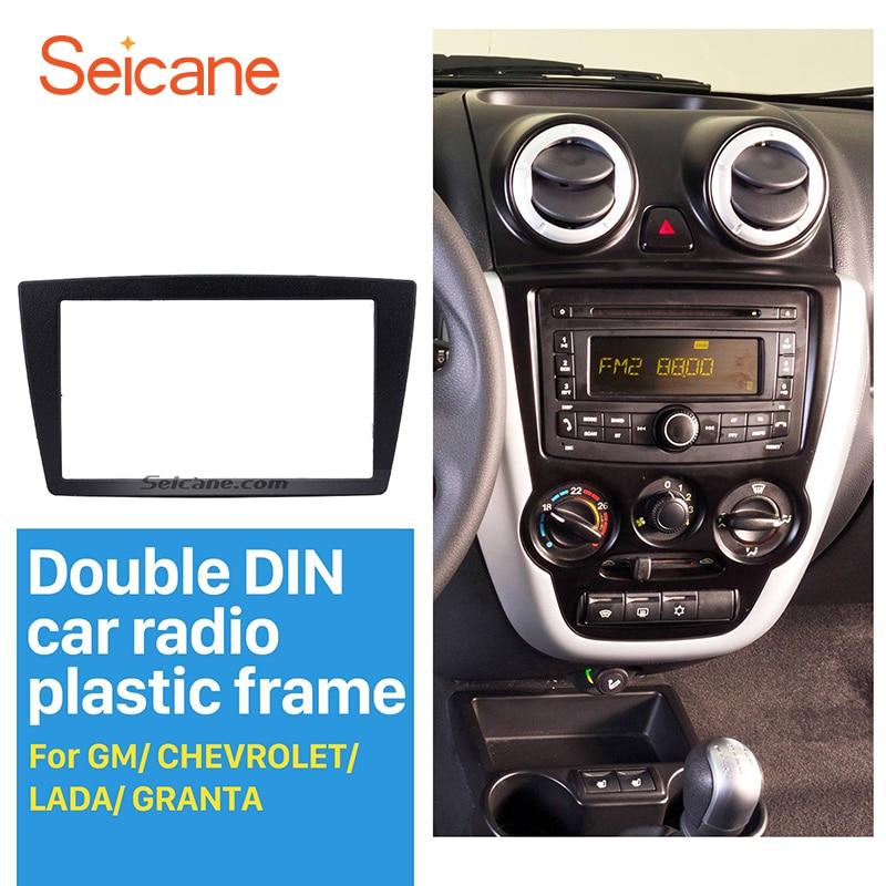 Seicane 2 din car radio frame gm chevrolet lada granta dvd 플레이어 플레이트 대시 베젤 트림 키트 용 스테레오 패널 재 조립