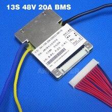 Бесплатная доставка! Литий ионный аккумулятор BMS 13S, 48 В, 20 А, BMS, используется для аккумуляторов 48 В, 10 А/ч, 12 а/ч, 15 а/ч и 20 А/ч, батарея BMS 48 В, 1000 Вт