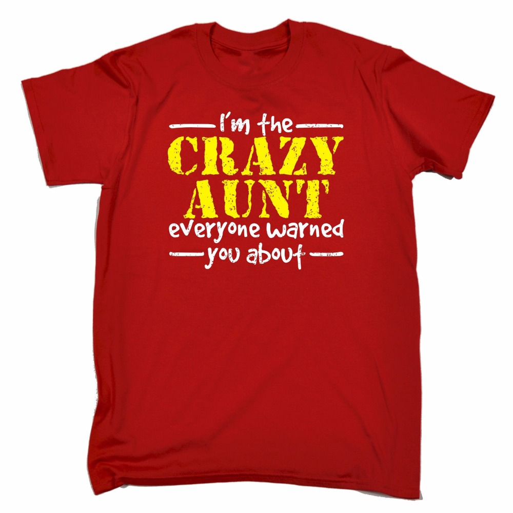 Crazy Aunt I Warned You About T-Shirt Fashion Tee Auntie Funny Gift Birthday Short Sleeve Tops