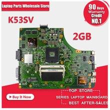 Asus için 2 GB bellek yapılandırma yükseltme K53SV A53S X53S K53S K53SJ K53SC Laptop Anakart Ana Kurulu En Kaliteli Tam Teste