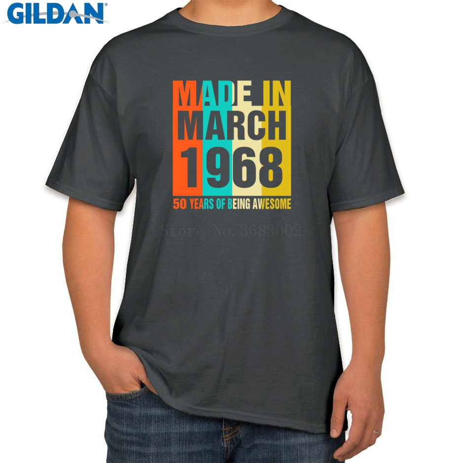 188ee8137 Print Fashion Men's T-Shirt Size S-3xl Retro March 1968 50 Years Of Being  Awesome T Shirt For Men Spring Tee Shirt Outfit