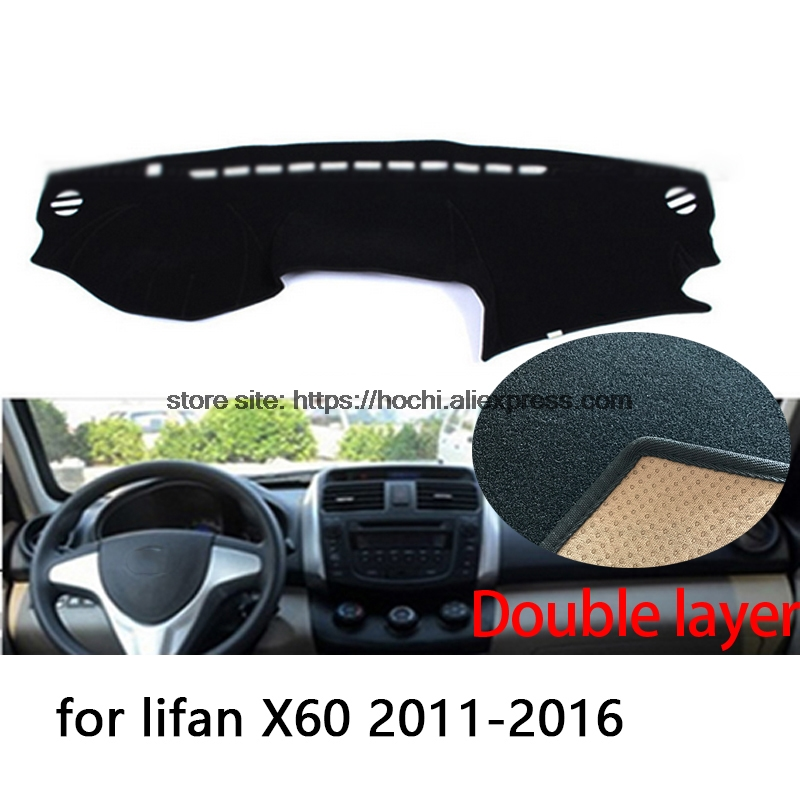 For lifan x60 2011-2016 Double layer Silica gel Car Dashboard Pad Instrument Platform Desk Avoid Light Mats Cover Sticker пороги lifan x60 suv x60