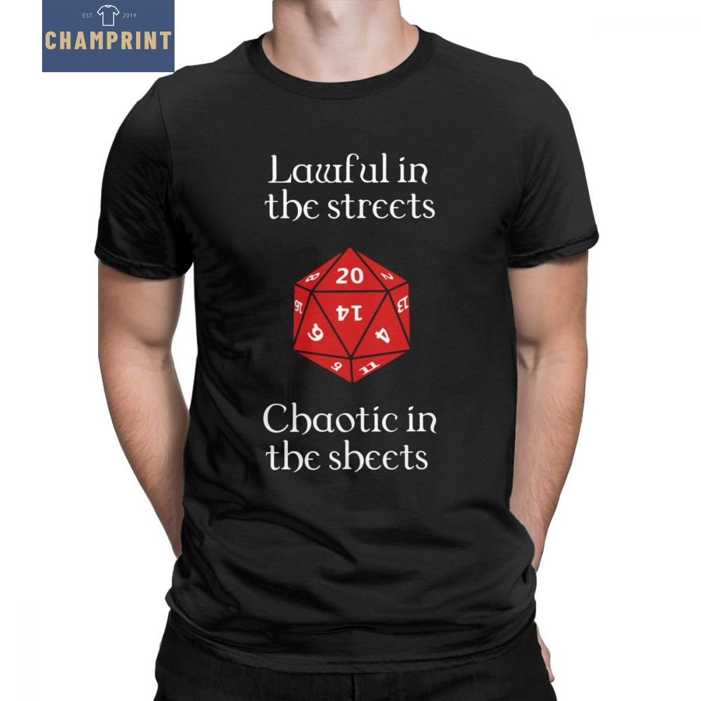 Dnd Dungeons And Dragons D20 Dice Men T Shirt D&D Lawful In The Streets Chaotic In The Sheets Funny Cotto  Tees T-Shirt Clothes