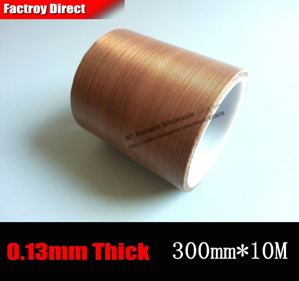 (300mm*10M*0.13mm thick) 30cm, PTFE High Temperature Withstand Adhesive Teflon Tape for Vacuum Hot Seal, Insulate, Packing high temperature resistant p t f e thread seal tape water pipe ptfe thread seal plumbing tape