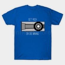 GILDAN Get Rich or Die Mining – Crypto T-Shirt