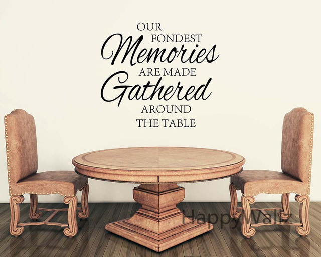 Our fondest memories are made around table home quotes wall sticker diy decorative home family quotes