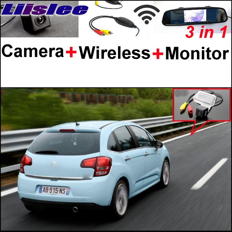 Liislee For Citroen C3 2002~2014 3 in1 Special Rear View Camera Wireless Receiver + Mirror Monitor Easy DIY Back Parking System liislee 3 in1 rear view special camera mirror monitor easy back up parking system for nissan nv200 evalia wireless receiver
