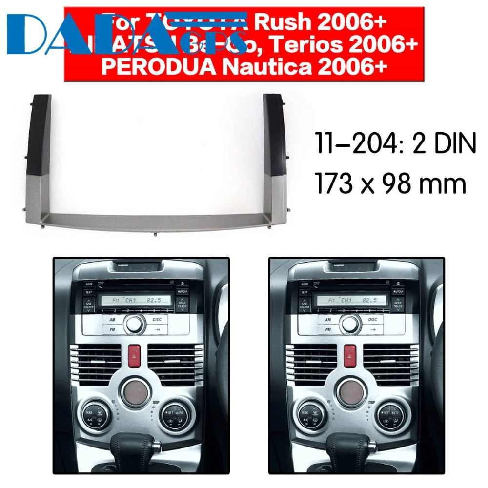 11-204 Car Dvd/Cd Fortoyota Rush, Daihatsu Worden-Go, terios Perodua Radio Stereo Lateipaneel Frame Adapter Montage Kit 2 Din