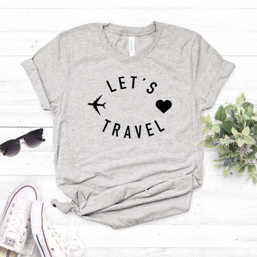 Laat's reizen Vrouwen tshirt Katoen Casual Grappige t-shirt Gift Voor Lady Yong Meisje Top Tee 6 Kleur Drop schip S-800