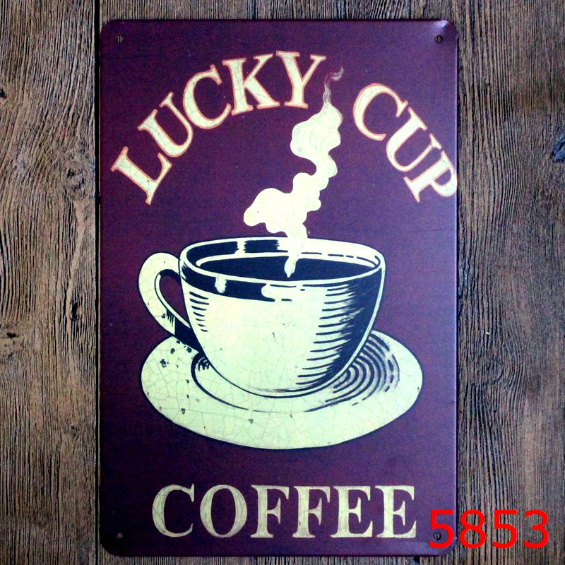 Lucky Cup Coffee Printing Wall Sticker Metal Tin Sign Iron Antique ...