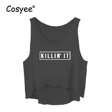 Cosyee Brand Women's Fashion Killin it Letter print Sleeveless Short Length Crop Tank Tops Female Summer Streetwear Casual Vest
