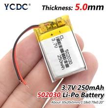 3,7 в 250 мАч 502030 литий-полимерный Li-Po литий-ионный аккумулятор Lipo ячеек для MP3 MP4 Динамик Тахограф Автомобильный видеорегистратор Камера