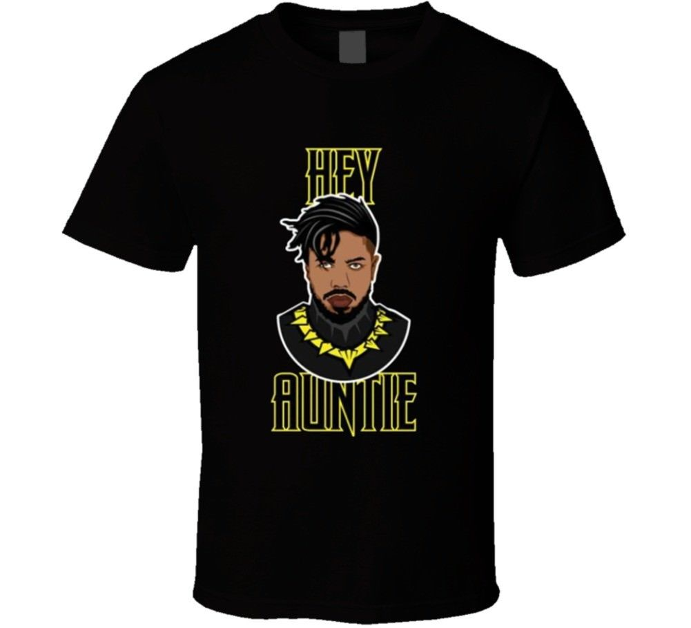 Hey Auntie killmonger Black Panther Movie Fan Gift T Shirt Round Neck T-Shirt
